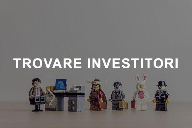 Trovare Investitori
